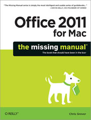 Bookcover of Office 2011 for Mac: The Missing Manual.